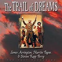 Trail of Dreams by Steven Kapp Perry & Payne (2013-05-03)