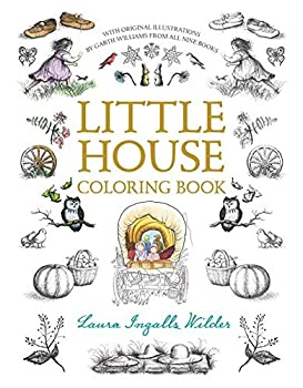 Little House Coloring Book  Coloring Book for Adults and Kids to Share  Little House Merchandise