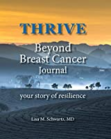 THRIVE Beyond Breast Cancer Journal: your story of resilience