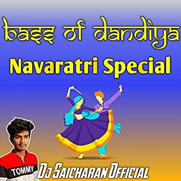 Bass Of Dandiya