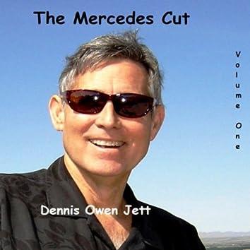 The Mercedes Cut - Volume One