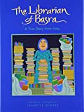 The Librarian of Basra: A True Story of Iraqby Jeanette Winter
