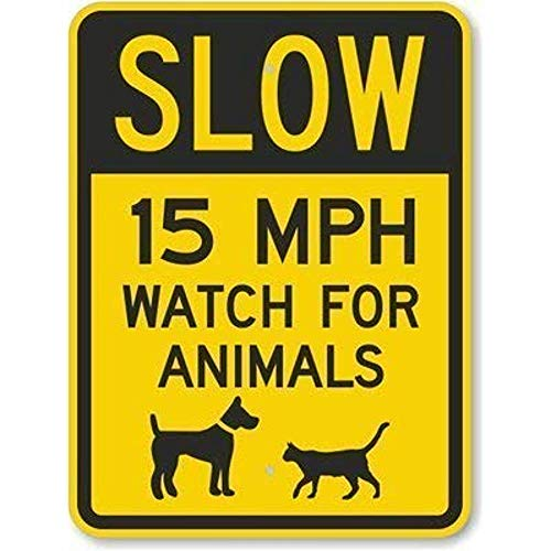 Inga Panneau d'avertissement en étain Slow 15 Mph Watch for Animals 20,3 x 30,5 cm