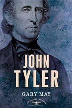 John Tyler (The American Presidents Series: The 10th President, 1841-1845)