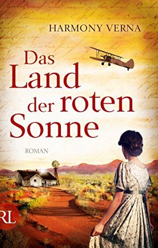 Das Land der roten Sonne: Roman