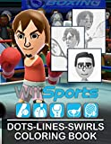 Wii Sports Dots Lines Swirls Coloring Book: Collection Activity New Kind Books For Adults