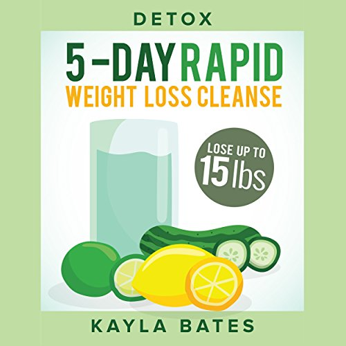 Detox: 5-Day Rapid Weight Loss Cleanse audiobook cover art