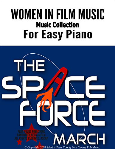 The Space Force March: For Easy Piano (Women in Film Music Collection Book 1) (English Edition)
