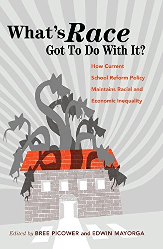 Compare Textbook Prices for What's Race Got To Do With It?: How Current School Reform Policy Maintains Racial and Economic Inequality Critical Multicultural Perspectives on Whiteness New edition Edition ISBN 9781433128837 by Picower, Bree,Mayorga, Edwin