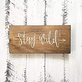 Stay Wild Custom Wood Signs Design Hanging Gift Decor for Home Coffee House Bar 5 x 10 Inch