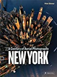 New York [Idioma Inglés]: A Century of Aerial Photography