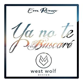 Ya No Te Buscaré - Single