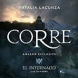Corre (Canción Original Para La Serie 'El Internado: Las Cumbres')