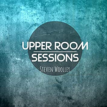 Upper Room Sessions