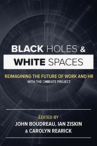 Black Holes and White Spaces: Reimagining the Future of Work and HR with the CHREATE Project