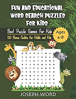 Fun and Educational Word Search Puzzles for Kids: Best Puzzle Games for Kids Ages 4-8 (100 Bonus Sudoku for Adults and Kids)