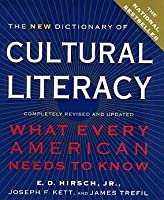New Dictionary of Cultural Literacy: What Every American Needs to Know