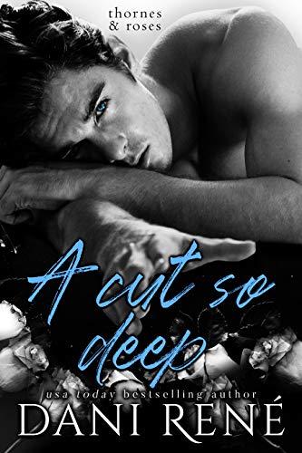 A Cut so Deep (Thornes & Roses Book 1)