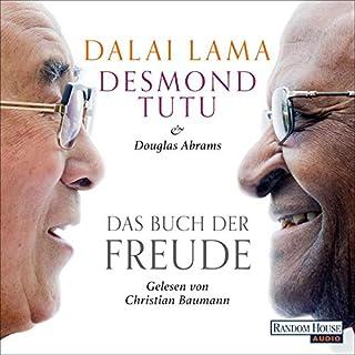 Das Buch der Freude                   Autor:                                                                                                                                 Dalai Lama,                                                                                        Desmond Tutu,                                                                                        Douglas Abrams                               Sprecher:                                                                                                                                 Christian Baumann                      Spieldauer: 11 Std. und 8 Min.     6 Bewertungen     Gesamt 4,3