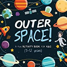 Outer Space!: A Fun Activity Book for Kids (and possibly grown-ups!)