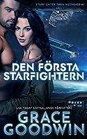 Den foersta Starfightern (Starfighter Traeningsakademi)