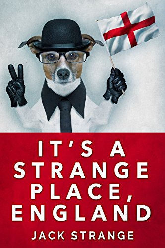 It's A Strange Place, England by Jack Strange ebook deal