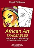 African Art Traceables: To trace and paint along