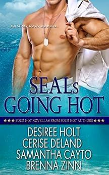 SEALs Going Hot by [Desiree Holt, Cerise Deland, Samantha Cayto, Brenna Zinn]