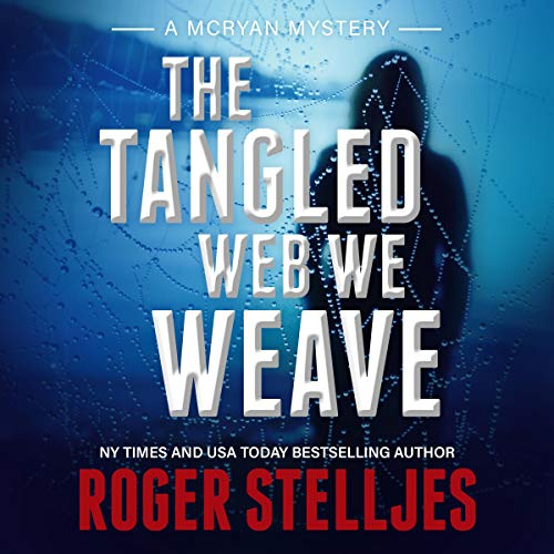 The Tangled Web We Weave cover art