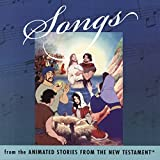 Songs From The Animated Stories From The New Testament