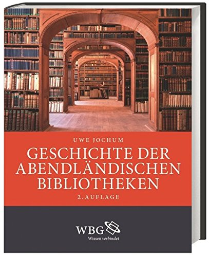 Geschichte der abendländischen Bibliotheken