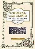 L'Hostal Can Marió: Els inicis del turisme a Valldemossa: 32 (Papers)