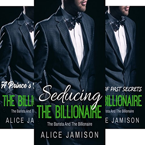 The Barista and the Billionaire: 5 Book Series                   By:                                                                                                                                 Alice Jamison                               Narrated by:                                                                                                                                 Shawna Crawley                      Length: 4 hrs and 14 mins     41 ratings     Overall 4.1