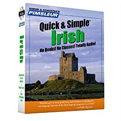 Irish, Q&S: Learn to Speak and Understand Irish (Gaelic) with Pimsleur Language Programs (Quick & Simple) : Pimsleur / Simon & Shuster