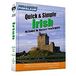 Irish, Q&S: Learn to Speak and Understand Irish (Gaelic) with Pimsleur Language Programs (Quick & Simple) : Pimsleur / Simon & Shuster