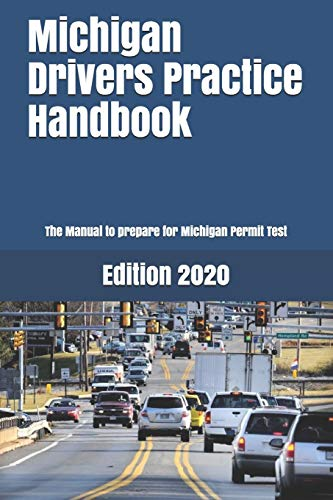 Compare Textbook Prices for Michigan Drivers Practice Handbook: The Manual to prepare for Michigan Permit Test - More than 300 Questions and Answers  ISBN 9781697724158 by Learner Editions