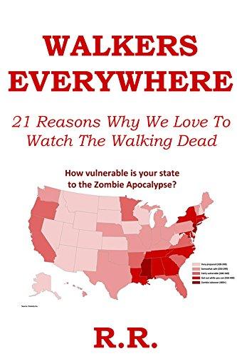 Walkers Everywhere - The Walking Dead FanBook: 21 Reasons Why We Love To Watch The Walking Dead