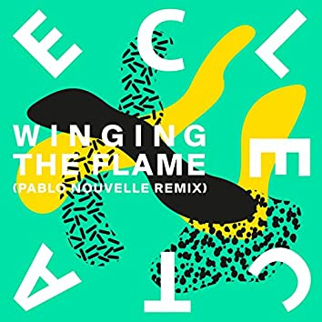 Winging the Flame (Pablo Nouvelle Remix)