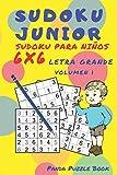 Sudoku Junior - Sudoku Para Niños 6x 6 Letra Grande - Volumen 1: Juegos De Lógica Para Niños