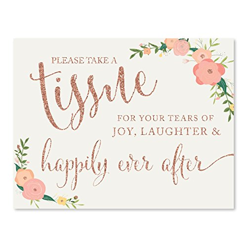 Andaz Press Wedding Party Signs, Faux Rose Gold Glitter with Florals, 8.5x11-inch, Please Take A Tissue for Your Tears of Joy, Laughter and Happily Ever After, 1-Pack, Colored Decorations