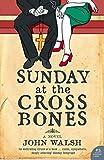 Sunday at the Cross Bones