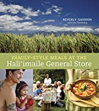 Family-Style Meals at the Hali imaile General Store