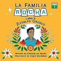 La Familia Rocha: Redolfo Orosco