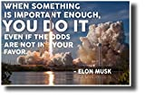When Something is Important - Falcon Heavy - Elon Musk - NEW Classroom Motivational Poster