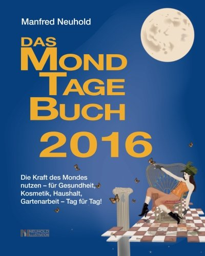 Das MondTageBuch 2016 (German Edition)