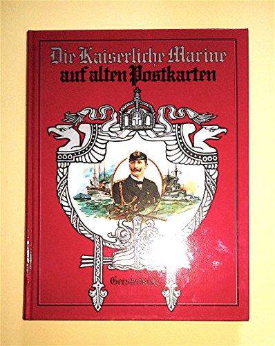 Die Kaiserliche Marine auf alten Postkarten