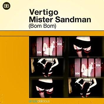 Mister Sandman (Bom Bom)