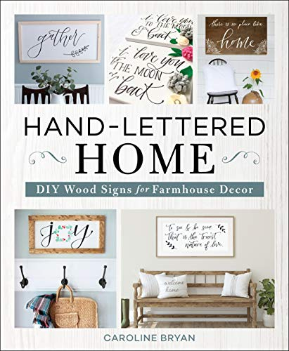 Hand-Lettered Home: DIY Wood Signs for Farmhouse Decor