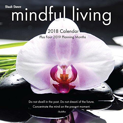 Mindful Living 2018 Wall Calendar