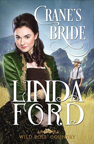 Crane's Bride (Wild Rose Country Book 1) (English Edition)